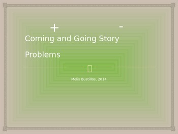 Coming and Going Addition and Subtraction Story Problems