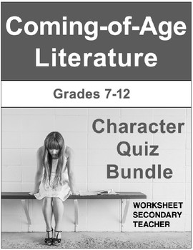 Coming of Age Character Quiz Bundle Pack (Grades 7-12)
