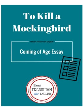 To Kill a Mockingbird Coming of Age Essay with Rubric and Example