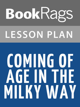 Coming of Age in the Milky Way Lesson Plans