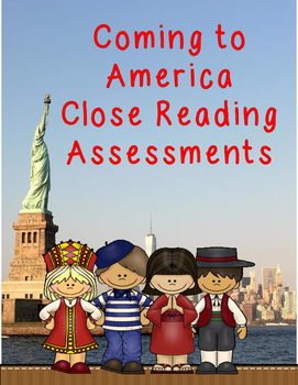 Coming to America - Close Reading Assessment