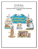 Picture Walk        Coming to America: Exploring and Colon