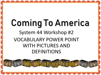 Coming to America read 180 Workshop 2 vocabulary powerpoint