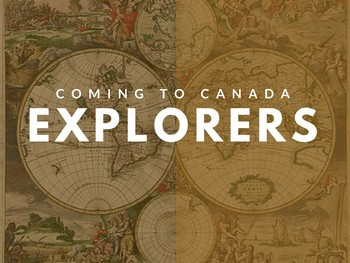 Coming to Canada - European Explorers PowerPoint