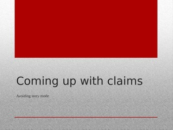 Coming up with claims