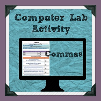 Comma Computer Lab Activity