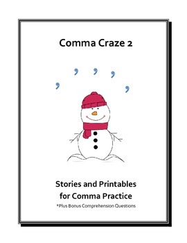 Comma Craze 2: Stories & Printables for Comma Practice (Comp.Questions Included)