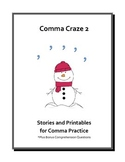 Comma Craze 2: Stories & Printables for Comma Practice (Co