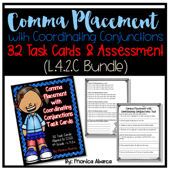 Comma Placement w/ Coordinating Conjunctions - Task Cards & Assessment (L.4.2.c)
