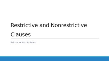 Comma Practice: Restrictive & Nonrestrictive Clauses PowerPoint Lesson