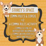 Comma Rules & Corgis #2