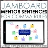Comma Rules Mentor Sentences for Jamboard or Google Slides