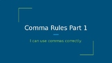 Comma Rules Part 1 Presentation and Assessment