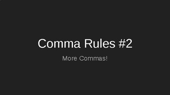 Comma Rules Part 2 Presentation and Assessment