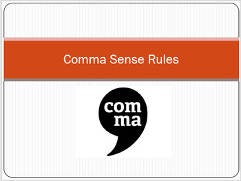 Comma Rules Powerpoint with Accompanying Notes
