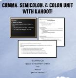 Comma, Semicolon, and Colon Unit with Kahoot!