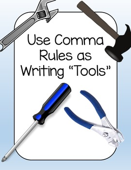 "Comma ""Tools"" story assessment/cooperative learning activity"
