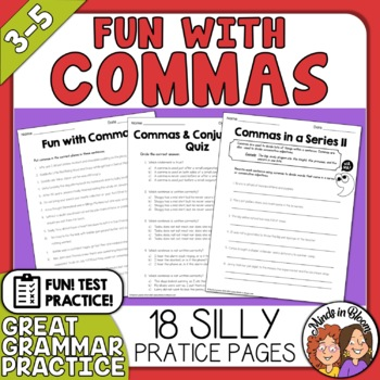 Commas - 18 pages of FUN Printables and Quizzes!