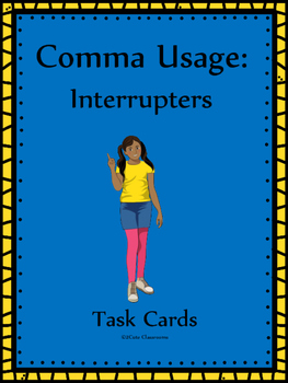 Comma Usage: Interrupters Task Cards
