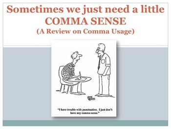 Comma Usage Lesson and Resources