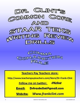 Comma or No Comma (Dr. Clint's Common Core and STAAR TEKS Writing Review Drills)
