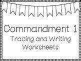Commandment 1 Tracing and Writing Worksheets. Bible Study. KDG-4th Grade.