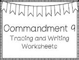 Commandment 9 Tracing and Writing Worksheets. Bible Study. KDG-4th Grade.