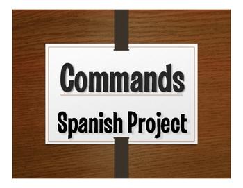 Spanish Commands Project:  Dejar Una Marca