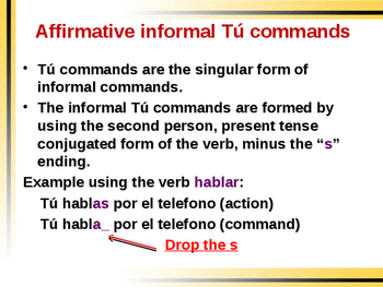 Commands in Spanish - Tu and Formal Forms