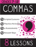 Commas:  8 Individual Lessons and 2 Assessments