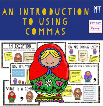 Commas : An introduction