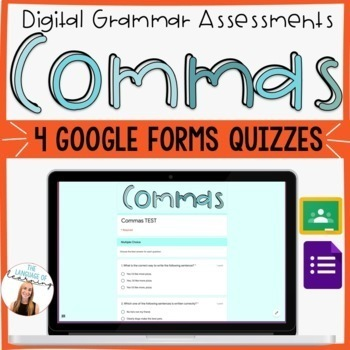 Commas Assessment BUNDLE - 4 Google Forms Quizzes - Editable and Easy!