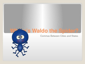 Commas Between Cities and States Powerpoint : Where's Wald