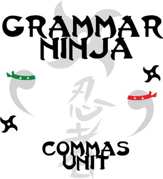 Commas Complete Unit - Lessons, Assessments, Keys - Grammar Ninja