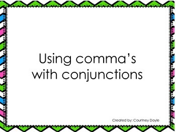 Comma's, Conjunctions, and Compound Sentences