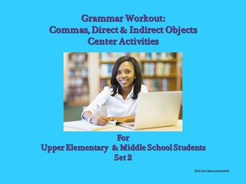 Commas, Direct & Indirect Objects Center Activities for Mi
