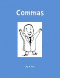 Commas : Dr. Martin Luther King Jr.