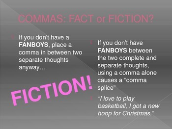 Commas: FACT or FICTION Powerpoint