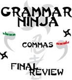 Commas Final Review - Grammar Ninja