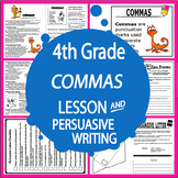 Commas Activities + Lesson, Persuasive Letter Writing, THREE Commas Worksheets