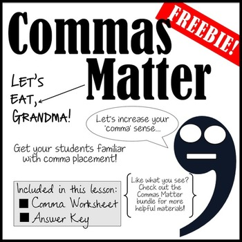 Commas Matter- A *FREE* Grammar -NO PREP- Worksheet!
