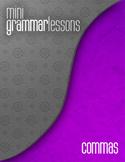 Commas - Mini Grammar Lesson