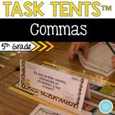 Task Tents™: Commas