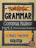 Commas Part 2:  Nonessential Modifiers