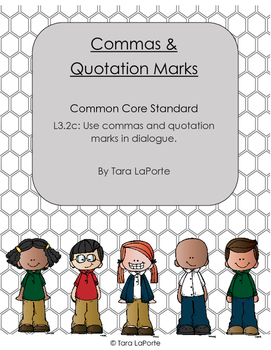 Commas & Quotation Marks in Dialogue L3.2c