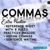 Commas Reference Sheet and Practice (Eight Rules of Comma Usage)