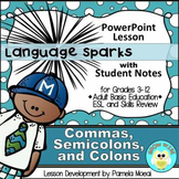 Commas, Semicolons, and Colons PowerPoint and Student Notes Newly Revised
