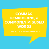Commas, Semicolons, and Commonly Misused Words Practice Worksheets