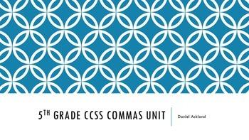Commas Unit Common Core