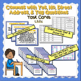 Commas & Yes, No, Direct Address & Tag Questions Task Cards